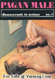 Gay Porn Magazine PAGAN MALE 1 - Homosexuals in action